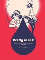 Pretty in Ink North American Women cartoonists 1896 to 2013 Trina Robbins